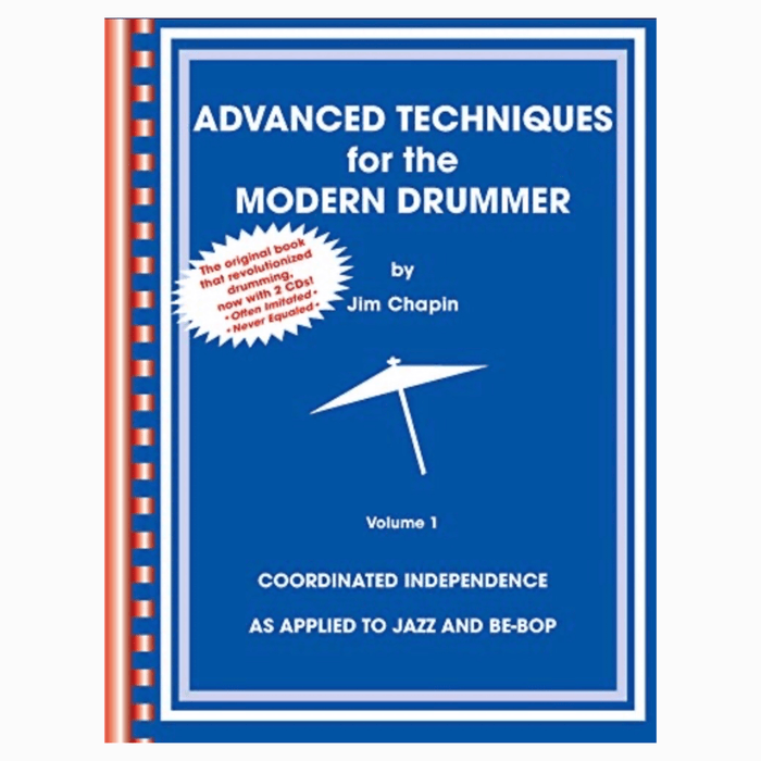 BOOK Advanced Techniques for the Modern Drummer by Jim Chapin - Drum Supply House