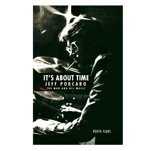 BOOK It's About Time - Jeff Porcaro: The Man and His Music - Drum Supply House