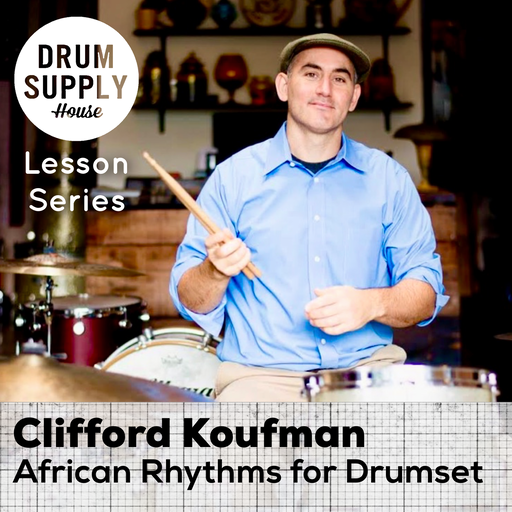 Lesson - African Rhythms for Drumset - Nov 2019