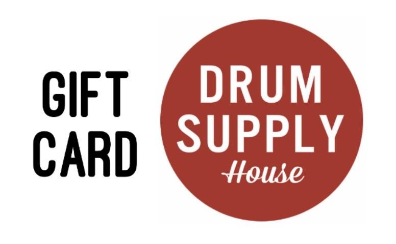 Drum Supply House GIFT CARD - Drum Supply House