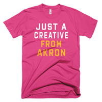 JUST A CREATIVE FROM AKRON T-Shirt