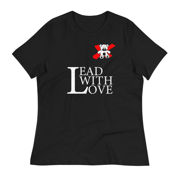 Lead with Love Women's Relaxed T-Shirt - We Care Tees