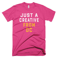 JUST A CREATIVE FROM DC T-Shirt