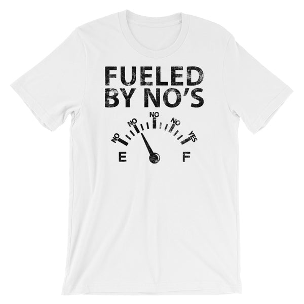 FUELED BY NO's Short-Sleeve Unisex T-Shirt
