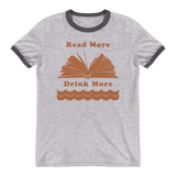 Read More Drink More Ringer T-Shirts - We Care Tees