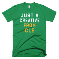JUST A CREATIVE FROM CLE T-Shirt