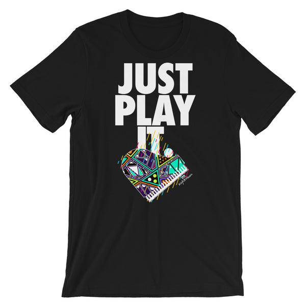JUST PLAY IT Short-Sleeve Unisex T-Shirt - We Care Tees