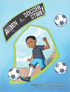 Aiden, the Soccer Star!