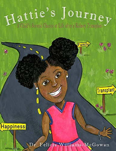 Hattie's Journey: A Child's Second Chance at Life After a Kidney Transplant