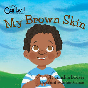 My Brown Skin (Hey Carter)