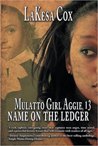 Mulatto Girl Aggie, 13: Name on the Ledger