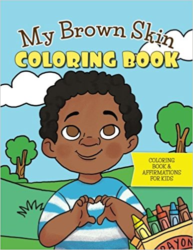 My Brown Skin Coloring Book