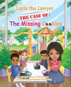Layla the Lawyer: The Case of the Missing Cookies