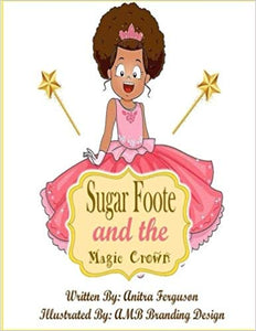 Sugarfoote and the Magic Crown