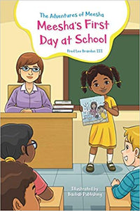 The Adventures of Meesha: Meesha's First Day at School