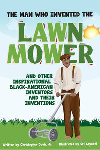 The Man Who Invented The Lawn Mower