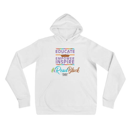 Educate, Empower, & Inspire Unisex White Hoodie