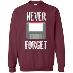 Never Forget Floppy Disk Vintage Computer T-shirt Printed Crewneck Pullover Sweatshirt 8 oz - WackyTee