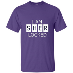 I Am Sher Locked T-shirt Custom Ultra Tshirt - WackyTee