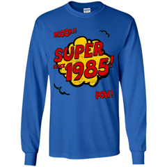 Birthday Gift T-shirt Super Since 1985 LS Ultra Cotton Tshirt - WackyTee