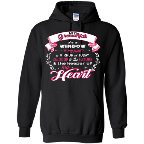 Grandparent T-shirt My Grandkids Are A Window To My Past A Mirror Black / S Pullover Hoodie 8 oz - WackyTee