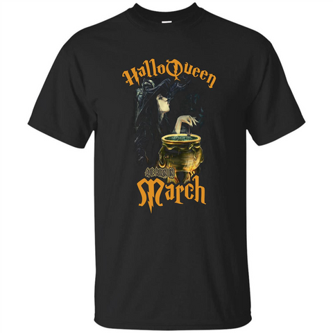 HalloQueen Are Born In March T-shirt Black / S Custom Ultra Tshirt - WackyTee