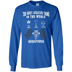 Tipster T-shirt The Most Addictive Thing In The World Not Drugs T-shirt LS Ultra Cotton Tshirt - WackyTee