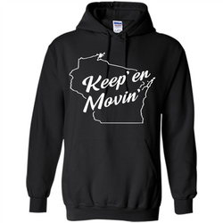 Keep Er Movin WI State T-Shirt
