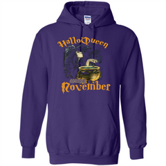 HalloQueen Are Born In November T-shirt Pullover Hoodie 8 oz - WackyTee