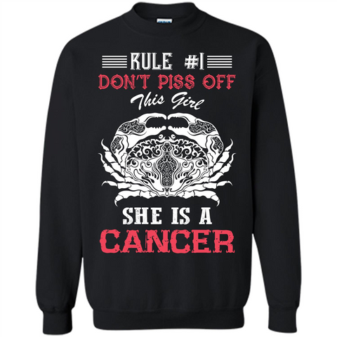 Cancer T-shirt Rule Dont Piss Off This Girl T-shirt Black / S Printed Crewneck Pullover Sweatshirt 8 oz - WackyTee