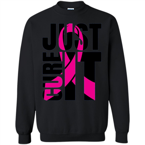 Breast Cancer Awareness T-shirt Just Cure It Black / S Printed Crewneck Pullover Sweatshirt 8 oz - WackyTee