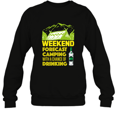 Weekend Forecast Camping With A Chance Of Drinking ShirtUnisex Fleece Pullover Sweatshirt