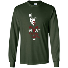 Scary Halloween T-shirt We All Float Down Here LS Ultra Cotton Tshirt - WackyTee