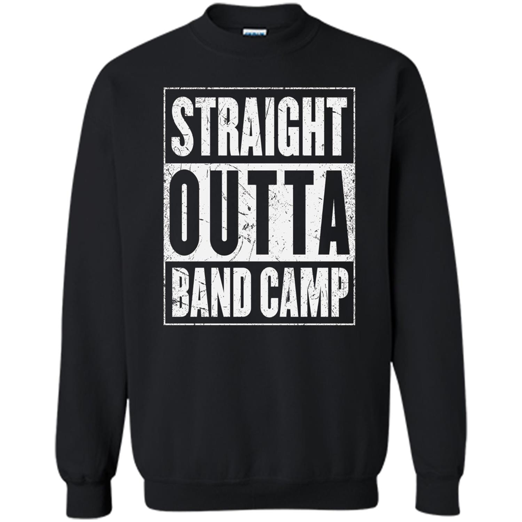 8d495347a Straight Outta Band Camp T-shirt Camping T-shirt Printed Crewneck Pullover  Sweatshirt 8