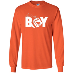 That's My Boy #79 T-Shirt Football Fan LS Ultra Cotton Tshirt - WackyTee