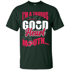 Taurus T-shirt Im A Taurus Ive Got A Good Heart Custom Ultra Tshirt - WackyTee