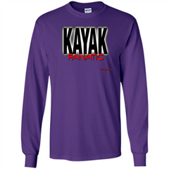 Kayak Fanatic T-Shirt LS Ultra Cotton Tshirt - WackyTee