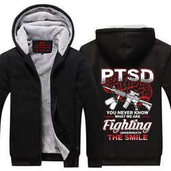 PTSD - You Never Know What We Are Fighting Underneath The Smile Fleece Jacket