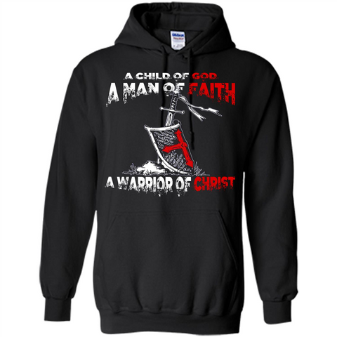 Christian T-shirt A Child Of God A Man Of Faith T-shirt Black / S Pullover Hoodie 8 oz - WackyTee