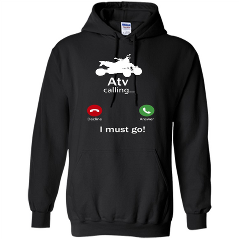 Calling For Hobbies Love Atv Hobby Funny T-shirt Black / S Pullover Hoodie 8 oz - WackyTee