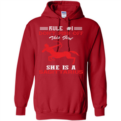 Sagittarius T-shirt Rule Dont Piss Off This Girl T-shirt Pullover Hoodie 8 oz - WackyTee
