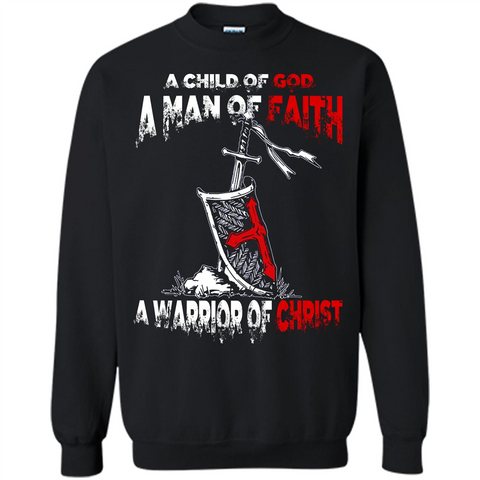 Christian T-shirt A Child Of God A Man Of Faith T-shirt Black / S Printed Crewneck Pullover Sweatshirt 8 oz - WackyTee