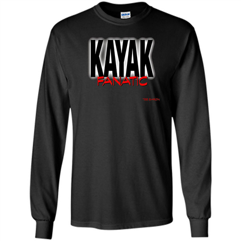 Kayak Fanatic T-Shirt Black / S LS Ultra Cotton Tshirt - WackyTee