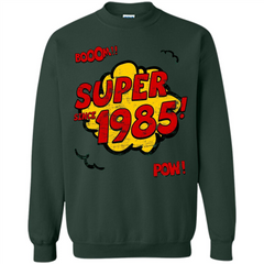 Birthday Gift T-shirt Super Since 1985 Printed Crewneck Pullover Sweatshirt 8 oz - WackyTee