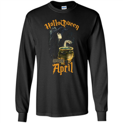 HalloQueen Are Born In April T-shirt LS Ultra Cotton Tshirt - WackyTee