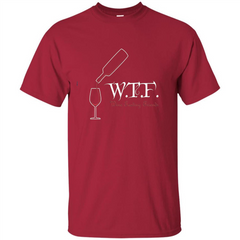 Wine T-shirt WTF Wine Tasting Friends T-shirt Custom Ultra Tshirt - WackyTee