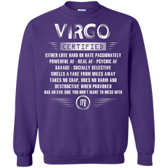 Virgo Certified Either Love Hard Or Hate Passionately Powerful Af T-shirt Printed Crewneck Pullover Sweatshirt 8 oz - WackyTee