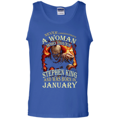 January T-shirt Never Underestimate A Woman Who Loves Stephen King Tank Top - WackyTee