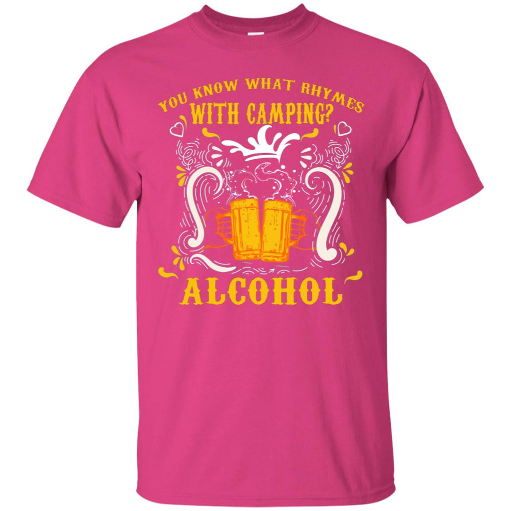 You Know What Rhymes With Camping Alcohol Beer Camping Gift Shirt