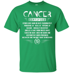 Cancer Certified Either Love Hard Or Hate Passionately Powerful Af T-shirt Custom Ultra Tshirt - WackyTee